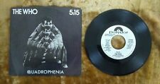 """THE WHO 5:15 7"""" 45RPM W/Picture Sleeve POLYDOR PD 2022 PROMO"""