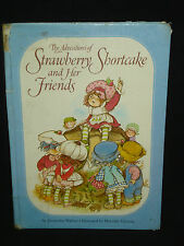 The Adventures of Strawberry Shortcake and Her Friends Alexandra Wellner 1980 Hb