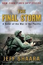 World War II Ser.: The Final Storm : A Novel of the War in the Pacific 4 by J...