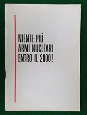 Opuscolo PCI , NIENTE PIU' ARMI NUCLEARI ENTRO IL 2000, URSS oggi (1987)