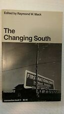 The Changing South (Trans-Action Books,)  by Raymond W. Mack
