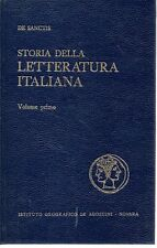 E2 Storia della letteratura Italiana Volume Primo De Sanctis De agostini 1969