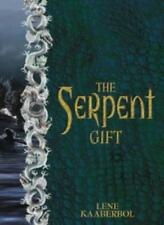 The Serpent Gift,Lene Kaaberbol