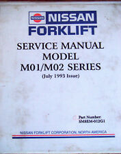 NISSAN Forklift MODEL M01 / M02 Repair SERVICE MANUAL SM8EM-102G1 July 2003 #958