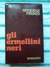 Michele Prisco - GLI ERMELLINI NERI -  Club italiano dei lettorii -1976