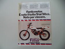 advertising Pubblicità 1979 MOTO FANTIC TRIAL 330 50