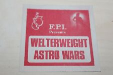 Welterweight Astro Wars F.P.I. unused backstage pass - Boxing FREE SHIPPING