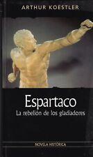 Espartaco La Rebelión De Los Gladiadores De Arthur Koestler