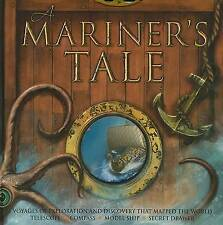 A Mariner's Tale [With Model Ship, Telescope, Instruction Sheets and Compass]