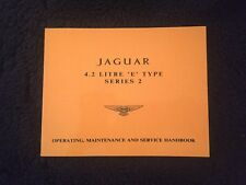 Jaguar E Type XKE Series II 4.2 1968-71 Owners Manual Handbook E154/5 NEW
