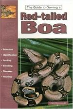 The Guide to Owning a Red-Tailed Boa, Drewnowski, Glen, Excellent Book