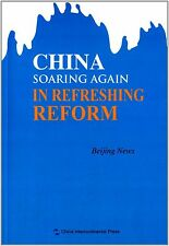 China Soaring Again in Refreshing Reform
