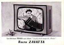ROLPH ZAVATTA - CARTON PUB - TELEVISEUR TEVEA VOUS OFFRENT LA PLUS BELLE IMAGE.