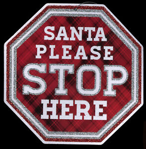 New Two Sided 8 Inch Wall Hanging Glitter Cardboard Santa Please Stop Here Sign