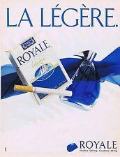 Publicité Advertising 016 1989 Royale cigarette légère