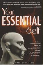 Your Essential Self: By James Looram
