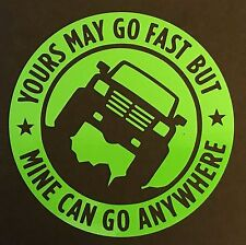 YOURS MAY GO 4X4 DECAL STICKER FORD F150 CHEVY SILVERADO DODGE RAM TOYOTA TACOMA
