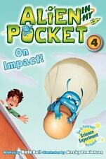 Alien in My Pocket #4: On Impact! (Paperback or Softback)