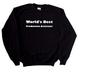 World's Best Production Assistant Sweatshirt