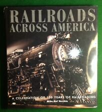 Railroads Across America By Mike Del Vecchio