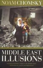 Middle East Illusions : Including Chomsky's Peace in the Middle East?-ExLibrary