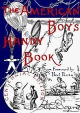 The American Boy's Handy Book: What to Do and How to Do It (Nonpareil Book, 29)