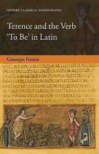 NEW Terence and the Verb 'To Be' in Latin (Oxford Classical Monographs)