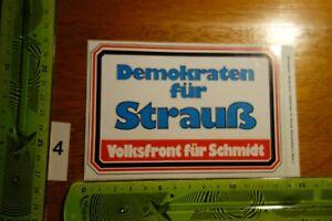 Alter Aufkleber Politik Partei Europa CSU Demokraten Strauß Volksfront Schmidt