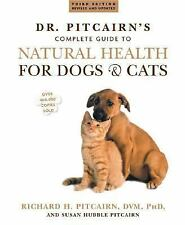 Dr. Pitcairn's New Complete Guide to Natural Health for Dogs and Cats, Good Book