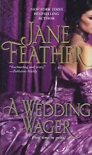 A Wedding Wager by Jane Feather (2011) New !