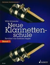 Neue Klarinettenschule, Bd. 1 von Willy Schneider (1998, Taschenbuch)