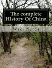 World History the Wikipedia Project: The Complete History of China by Wiki...