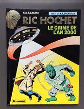 TIBET. Ric Hochet n°50. Le crime de l'an 2000. EO Lombard 1991