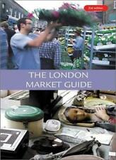 The London Market Guide,Andrew Kershman, Ally Ireson