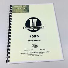 FORD N SERIES 9N 2N 8N 2NAN 9NAN 8NAN TRACTOR TECHNICAL SERVICE MANUAL SHOP BOOK