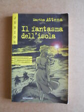 Il Fantasma dell'isola Martha Attema Mondadori Junior 2001  [G417]