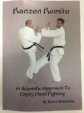 Kanzen Kumite - A Scientific Approach To Empty Hand Fighting