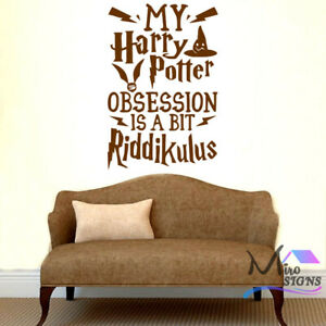 My Harry Potter Obsession is a bit Riddikulus - Wall Sticker Decal