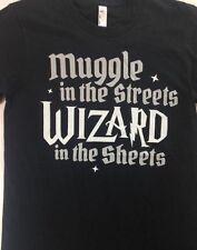 Muggle In The Streets Wizard In The Sheets Shirt Harry Potter Juniors Sizing NEW