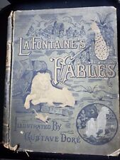 "LA FONTAINE'S FABLES JEAN DE LA FONTAINE Gustave Dore 733 pages 8.5""×11"""