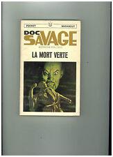 DOC SAVAGE / Kenneth ROBESON    N° 10  : La mort verte  TBE
