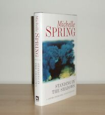 Michelle Spring - Standing in the Shadows - 1st/1st