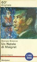 Un Natale Di Maigret,Georges Simenon  ,Mondadori ,1964