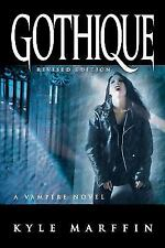 Gothique by Kyle Marffin (2012, Paperback)