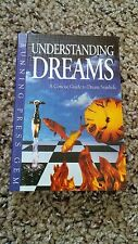 Understanding Dreams : A Concise Guide to Dream Symbols (2002, Hardcover)