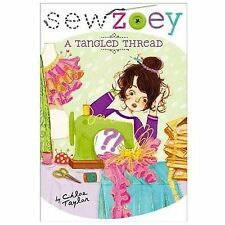 Sew Zoey: A Tangled Thread 6 by Chloe Taylor (2014, Paperback)