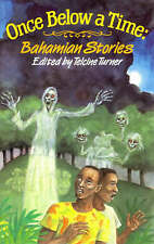 Once Below a Time: Bahamian Stories by Turner, T., NEW Book, FREE & FAST Deliver