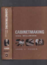 Cabinetmaking and Millwork, John L. Feirer, copy. 1970, hardcover, no DJ, ill.