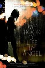 My Book Of Life By Angel: By Martine Leavitt
