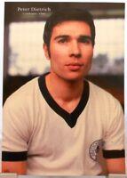 Peter Dietrich + Fußball Nationalspieler DFB + Fan Big Card Edition B101 +